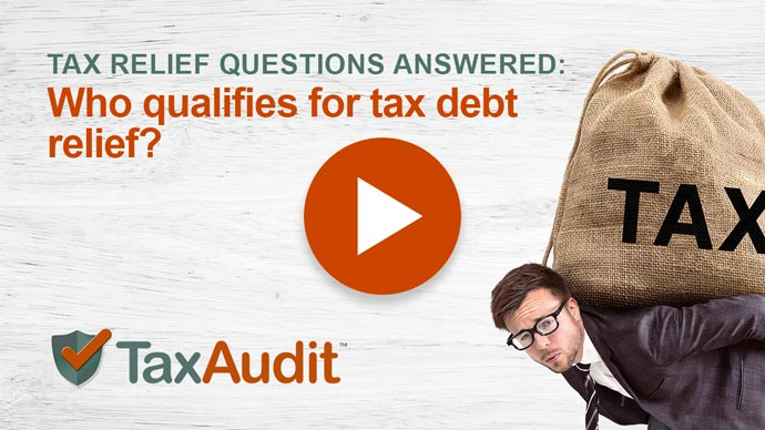 Video Placeholder - Who qualifies for tax debt relief?